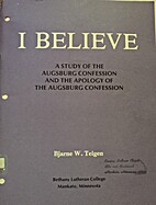 I Believe: A Study of the Augsburg…