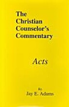 Acts (Christian Counselor's Commentary) by…