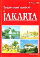 Historical sites of Jakarta by Adolf Heuken