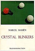 Crystal Blinkers by Marcel Marien
