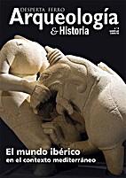 Desperta Ferro Arqueología e Historia 0 -…