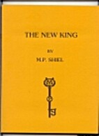 THE NEW KING by M. P. Shiel