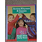 Action Rhymes and Games (Bright Ideas for…