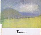 Turner's Universe by William Gaunt