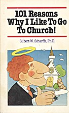 101 reasons why I like to go to church by…