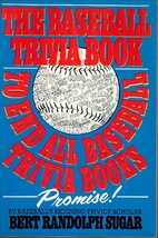 The Baseball Trivia Book to End All Baseball…