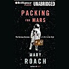 Packing for Mars : the curious science of…