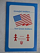 Grateful Soldiers. ...Not Great Soldiers,…