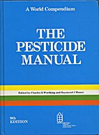 The Pesticide Manual: A World Compendium by…