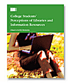 College Students' Perceptions of Libraries…