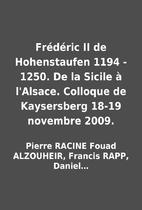 Frédéric II de Hohenstaufen 1194 - 1250.…