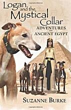 Logan and The Mystical Collar (Greyhound…