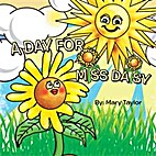 A Day For Miss Daisy by Mary Taylor