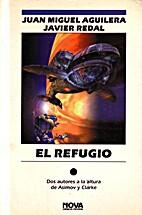 El refugio by…