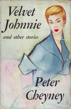 Velvet Johnnie, and other stories by Peter…