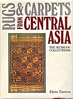 Rugs and Carpets from Central Asia: The…