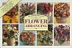 The Step-by-Step Art of Flower Arranging by…
