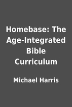 Homebase: The Age-Integrated Bible…