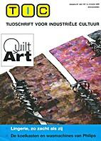 Quilt Art, Lingerie zo zacht als zij, TIC…