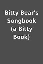 Bitty Bear's Songbook (a Bitty Book)