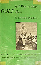 If I were in your golf shoes by Johnny…