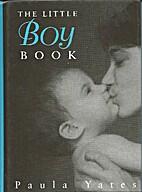 The Little Boy Book by Paula Yates