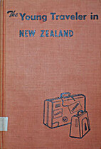 The Young Traveller in New Zealand by Hilda…