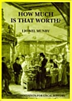 How Much is that Worth? by Lionel Munby