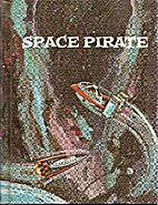 Space Pirate: Space Science Fiction Series…