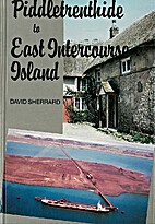 Piddletrenthide to East Intercourse Island…