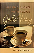 Getting Along with People God's Way by…