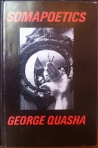 Somapoetics by George Quasha
