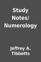 Study Notes/Numerology by Jeffrey A.…