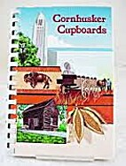 Cornhusker Cupboards by Mrs. Roland Luedtke