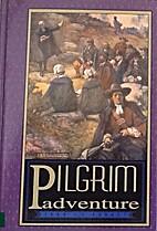 Pilgrim Adventure (Mantle Ministries…