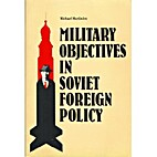 Military Objectives in Soviet Foreign Policy…
