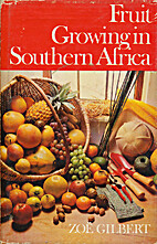 Fruit growing in Southern Africa by Zoe…