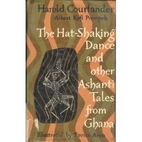 The Hat-Shaking Dance and Other Tales from…