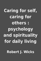 Caring for self, caring for others :…