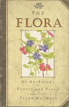 The Flora: An Anthology of Poetry and Prose…