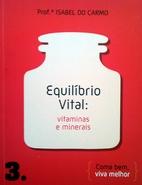 Equilíbrio Vital: Vitaminas e Minerais by…