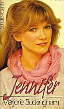 Jennifer by Marjorie Buckingham