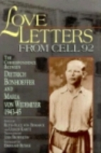 Love Letters from Cell 92: The…