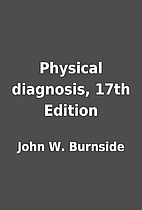 Physical diagnosis, 17th Edition by John W.…