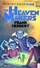 The Heaven Makers by Frank Herbert