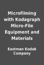 Microfilming with Kodagraph Micro-File…