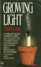 Growing Light by Martha Conley