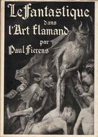 Le Fantastique dans l'Art Flamand by Paul…