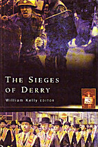 The Sieges of Derry by William Kelly