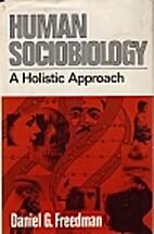 Human Sociobiology: A Holistic Approach by…